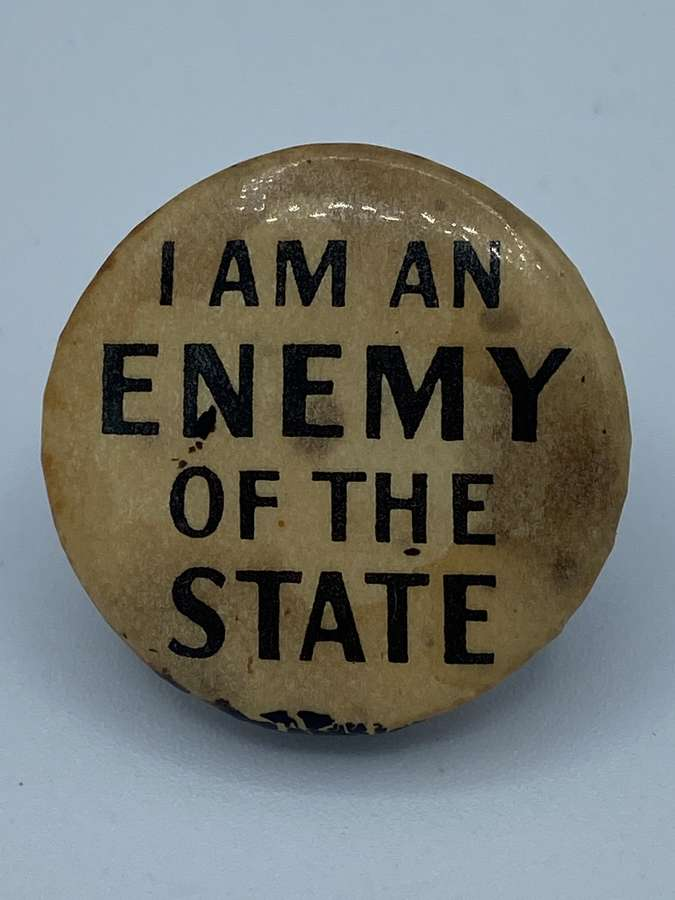 Vintage 1950s I Am An Enemy Of The State Badge Australian democracy