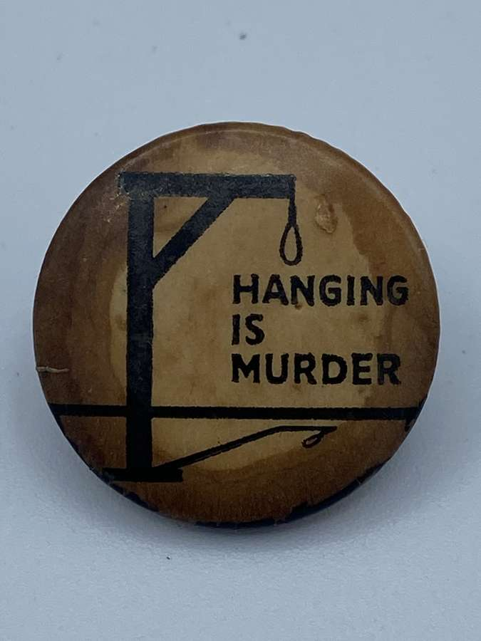 Rare Vintage 1960s Hanging Is Murder Campaign Pin Badge