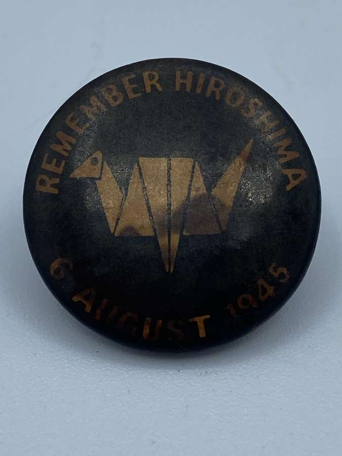 Vintage 1960s Remember Hiroshima 6 August 1945 Badge