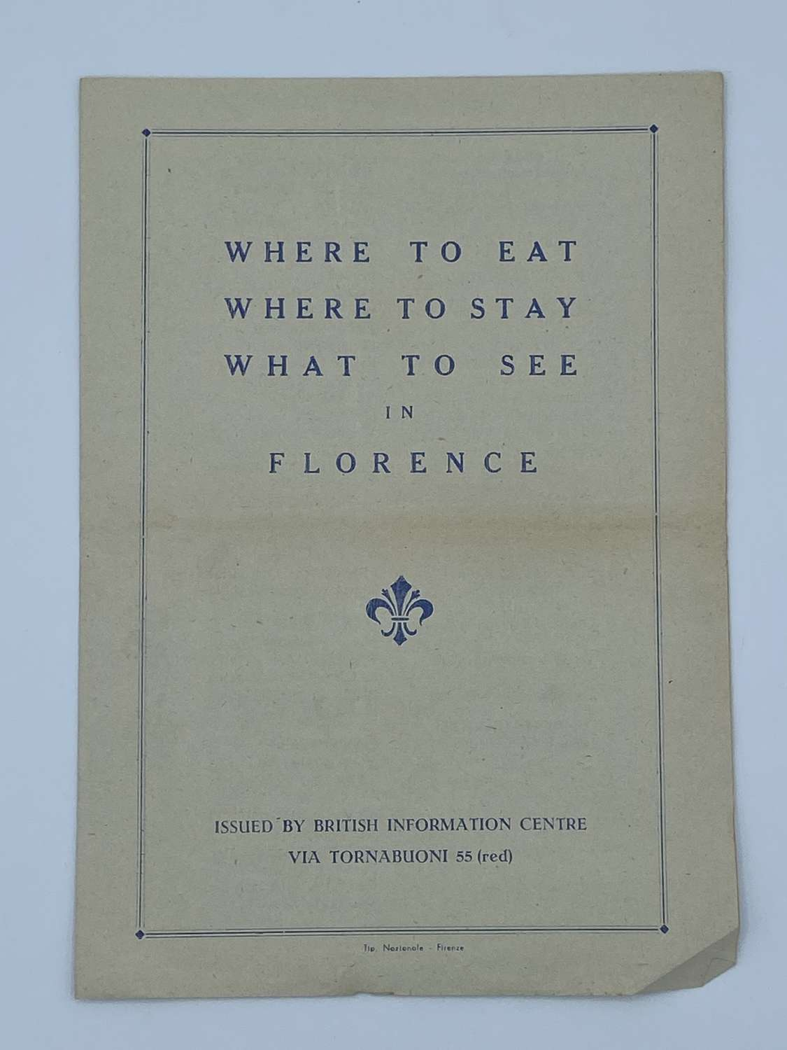 WW2 Where To Eat, To Stay, To See In Florence British Soldier Leaflet