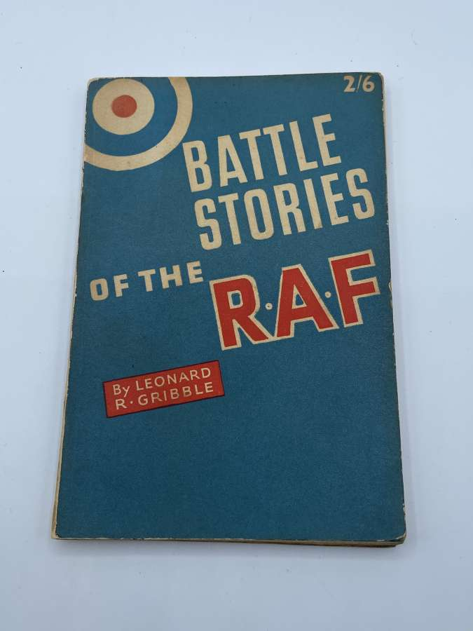 WW2 Battle Stories Of The RAF Book By Leonard R Gribble Published 1944