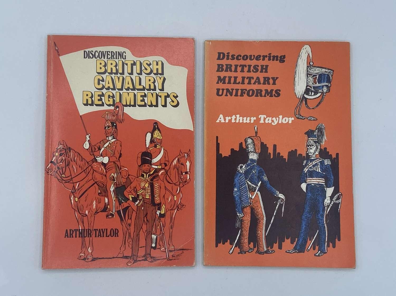 Discovering British Military Uniforms & Calvary Reg By Arthur Taylor